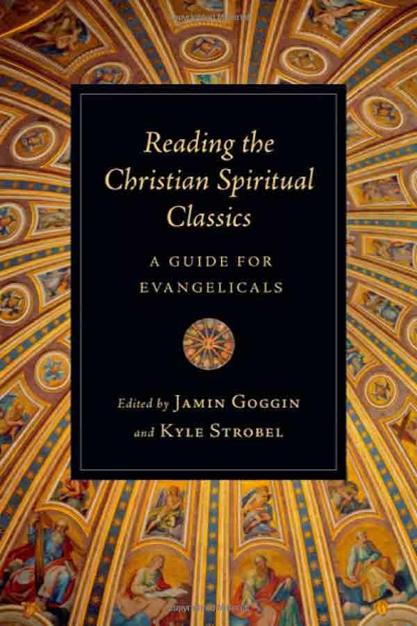 readingthechristianspiritualclassics